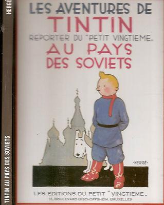 Les aventures de TINTIN reporter du petit vingtiéme au pays des soviets 1981 TBE