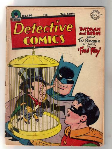 Detective Comics #120 1947 (DC) Golden Age Batman -Penguin Cover/Story-