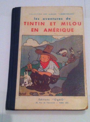 Tintin en Amérique Ogéo Coeur Vaillant TBE Très Rare /Soviets