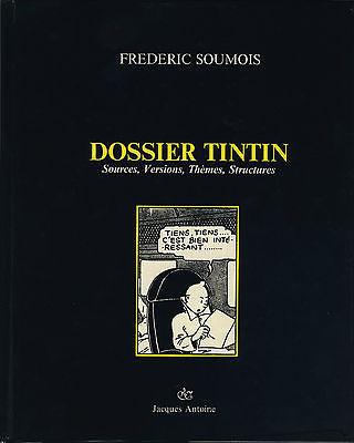"""FREDERIC SOUMOIS """"DOSSIER TINTIN"""" (1987) - RARE, INDISPENSABLE ET TRÈS RECHERCHÉ"""