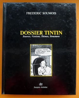 DOSSIER TINTIN Frederic Soumois EO 1987  HERGÉ  TTBE RARE