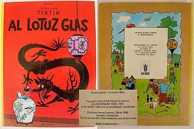 TINTIN HERGE en Breton 1500ex.- Le LOTUS BLEU - AL LOTUZ GLAS -An Héré 1989-TBE