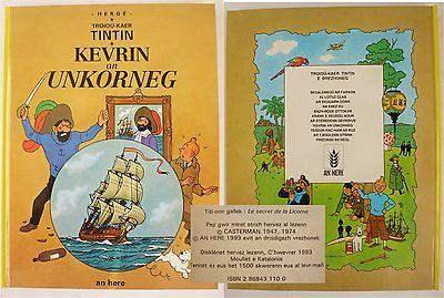 TINTIN HERGE en Breton 1500ex.- SECRET LICORNE - KEVRIN an UNKORNEG-An Héré 1993
