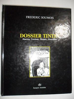 """"""" Dossier Tintin"""" par Frédéric Soumois  EO 1987"""