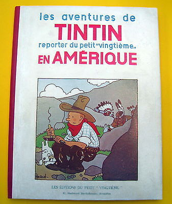 TINTIN HERGE TINTIN EN AMERIQUE EO P3 1932 EDIT PETIT XXE SUPERBE