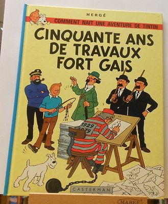 Tintin 50 ans de Travaux fort gais + dossier presse + invitation Casterman