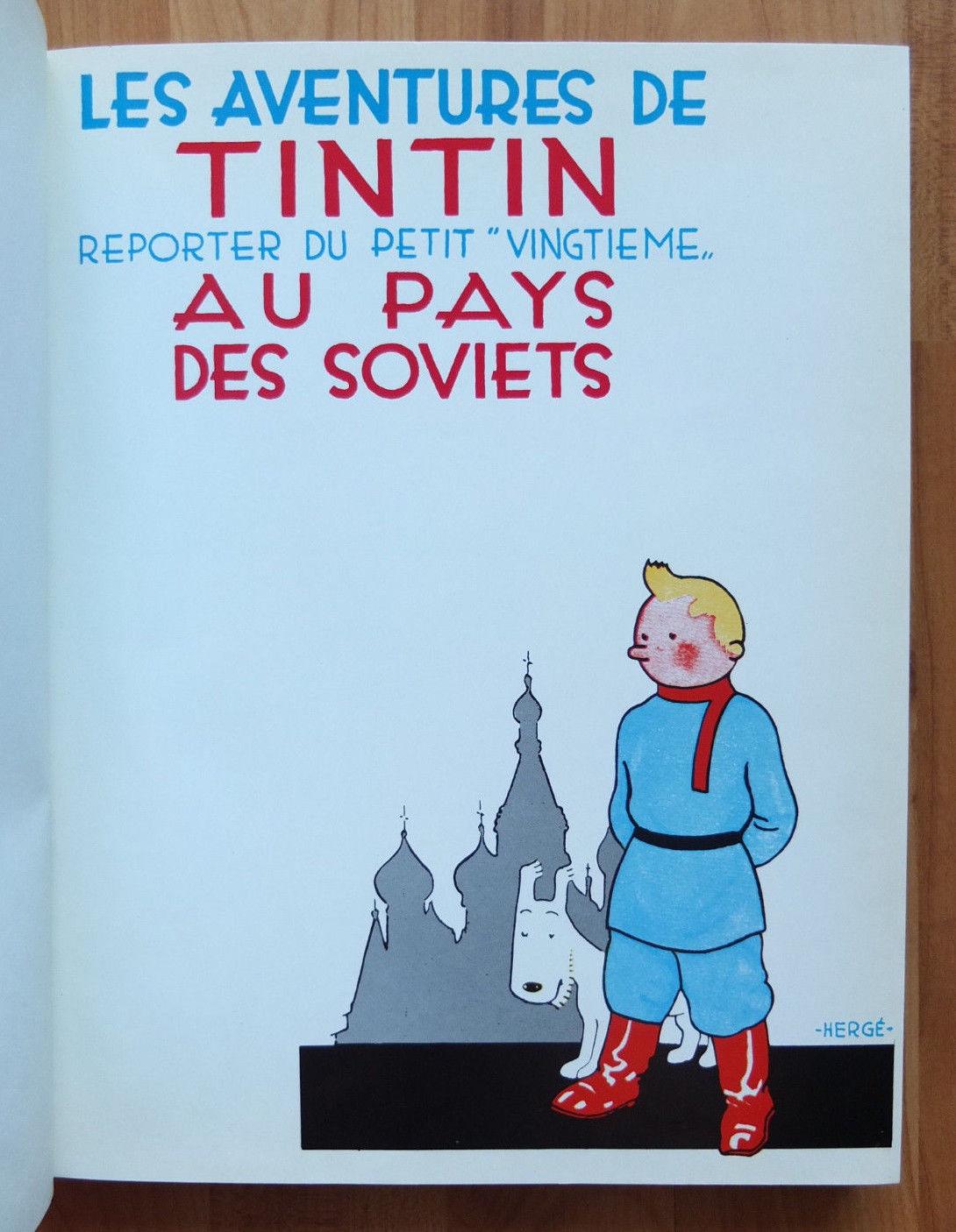 HERGÉ * TINTIN au pays des SOVIETS * ENVOI d'Hergé - tirage unique 500 ex. -
