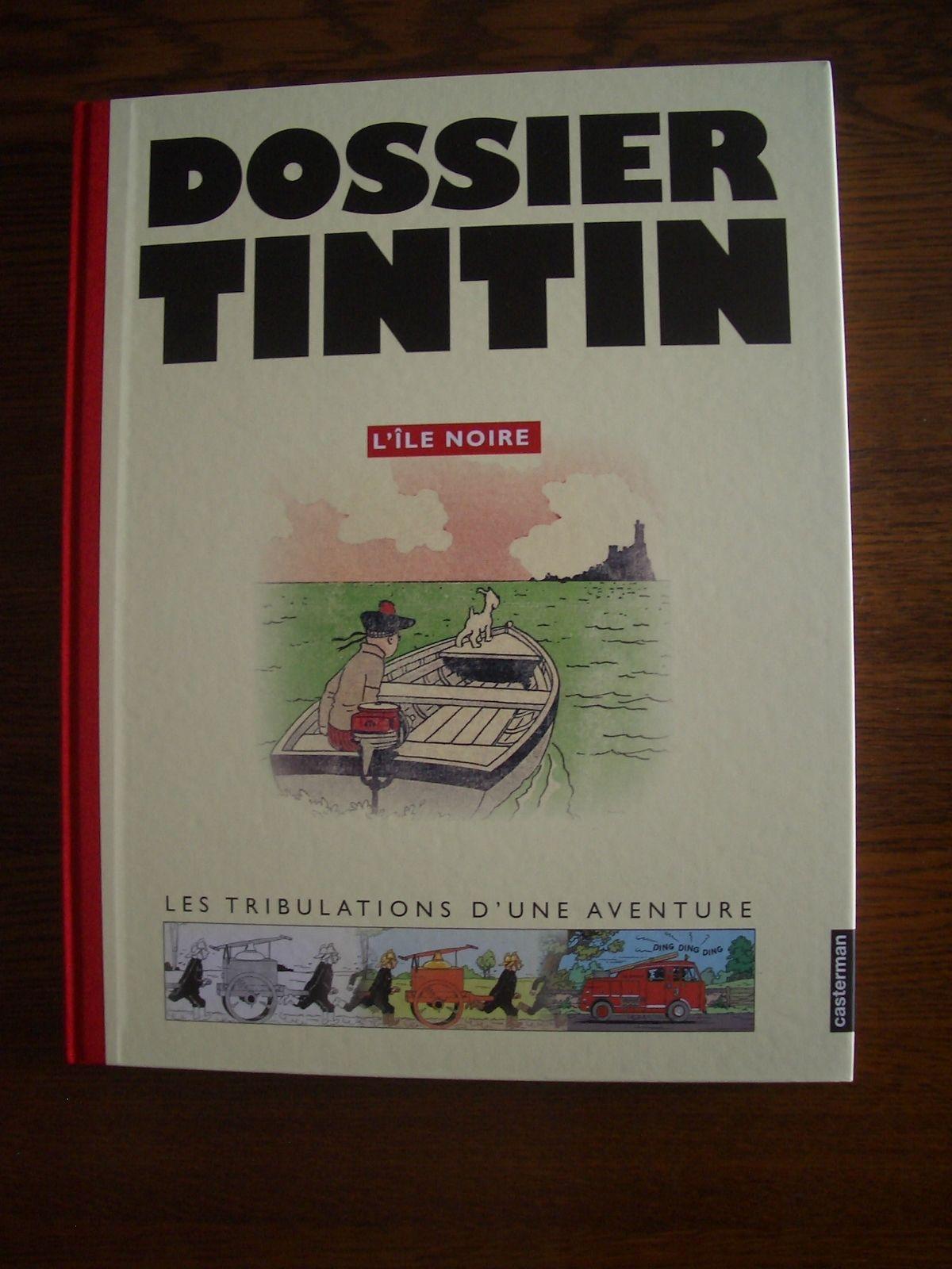 L'ILE NOIRE DOSSIER TINTIN (mise en perspective des versions + dossier )  2005