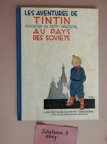 ALBUM  Tintin Au Pays Des Soviets. 1930.Éditions du Petit Vingtième N°99
