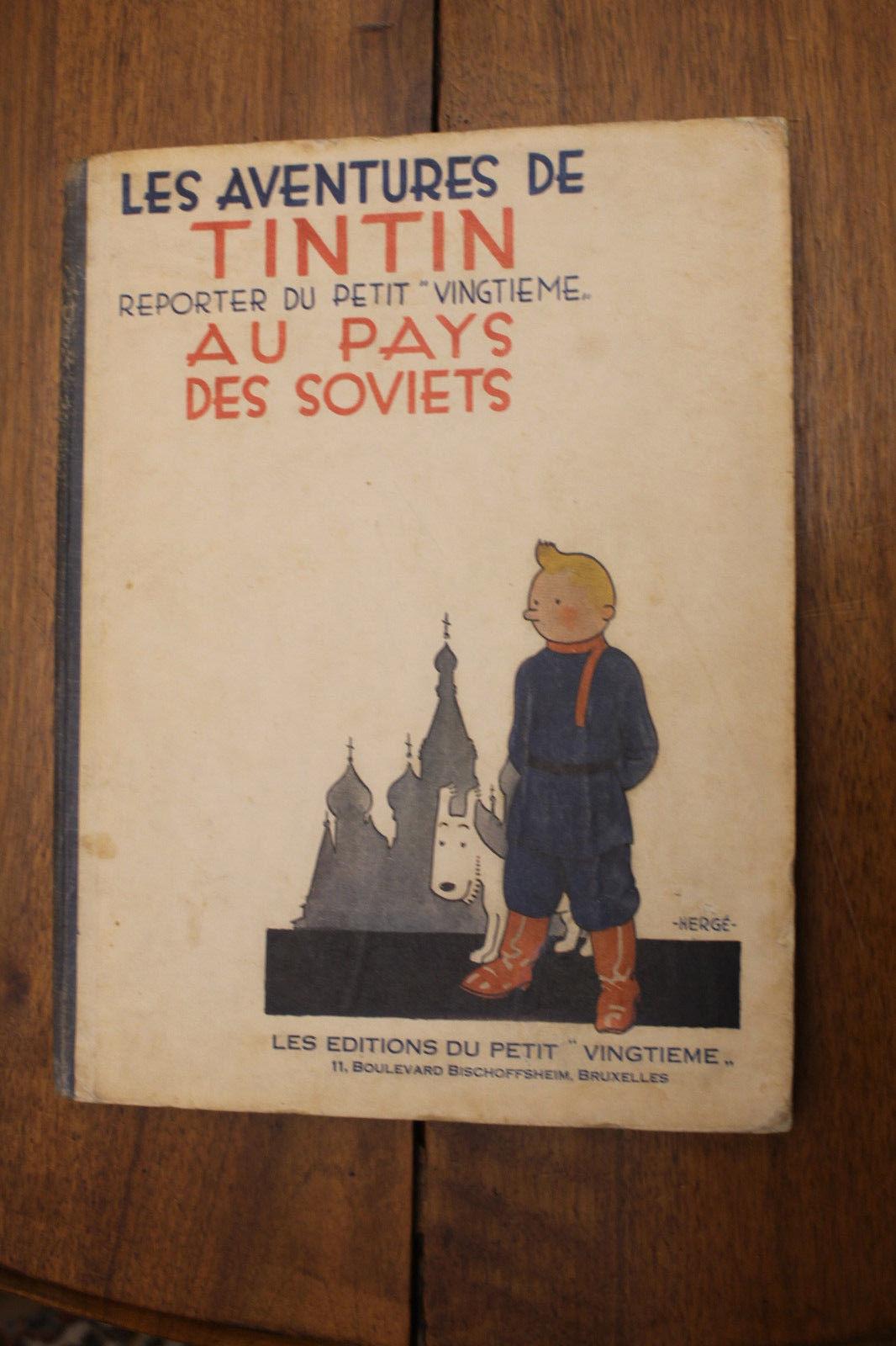 TINTIN AU PAYS DES SOVIETS. RARE EDITION ORIGINALE 1930. ALBUM MYTHIQUE BON ETAT
