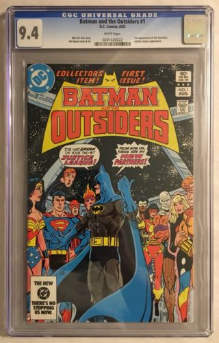 BATMAN AND THE OUTSIDERS #1 CGC 9.4 2ND APPEARANCE OF THE OUTSIDERS HIGH GRADE
