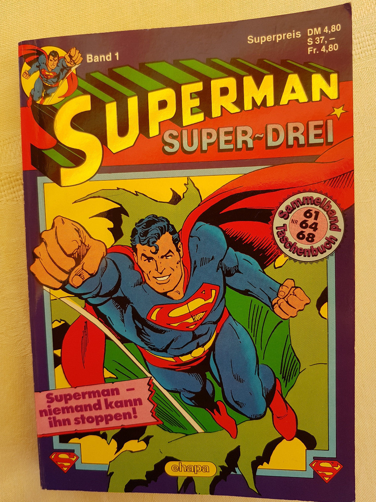Superman SUPER-DREI Band 1 Comics Sammelband Taschenbuch Nr. 61, 64, 68 ehapa