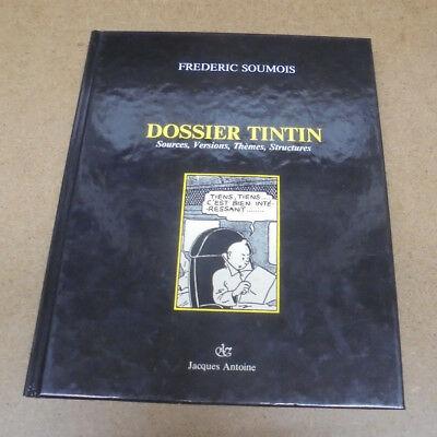 HERGE - DOSSIER TINTIN - FREDERIC SOUMOIS - EO 1987 ( TBE )