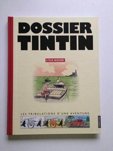 DOSSIER TINTIN L'ILE NOIRE HERGE / BD EO 2005 / ETIENNE POLLET MOULINSART