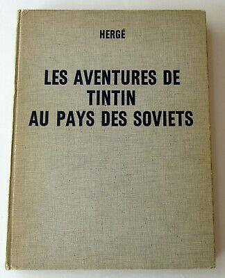 TINTIN HERGE TINTIN AU PAYS DES SOVIETS EDITION LIMITEE 500 EX 1969 DEDI HERGE