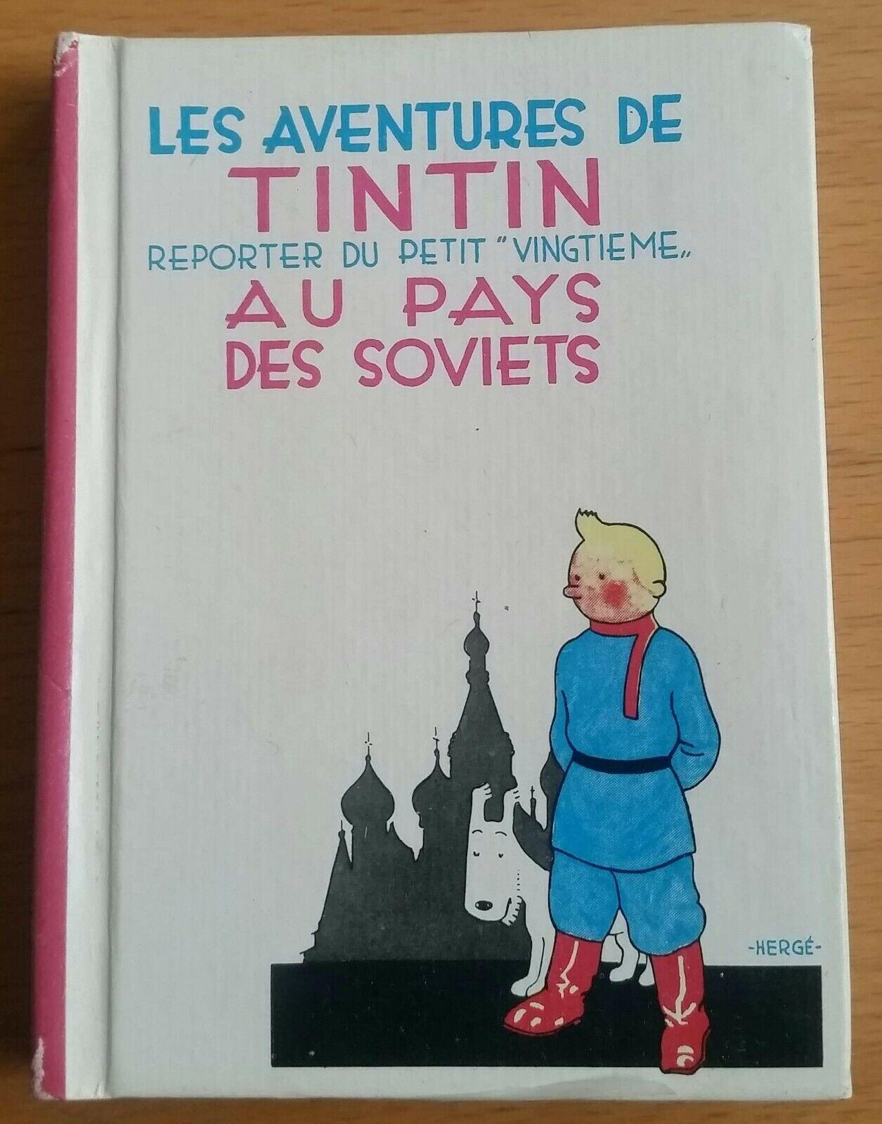 Hergé    Les aventures de Tintin au pays des Soviets   signé par Hergé