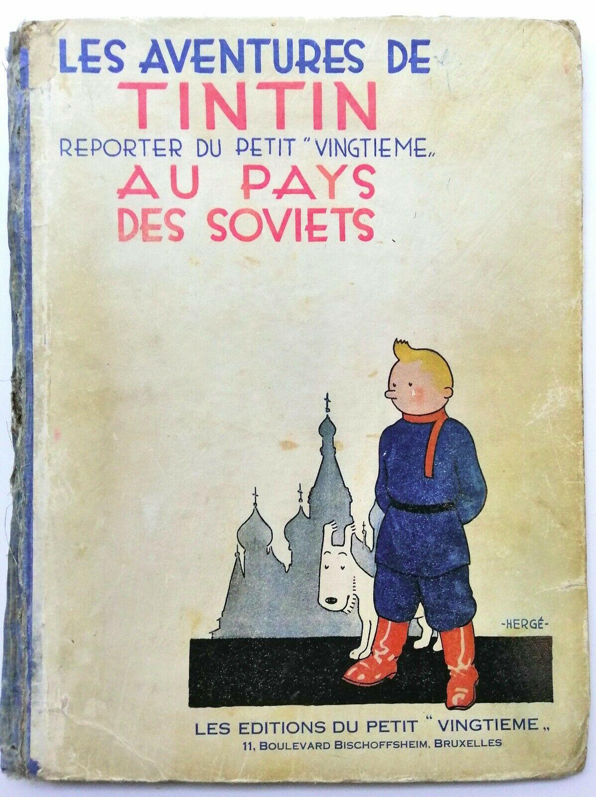 """Mythique Et Rarissime """"Tintin au pays des Soviets"""" EO 1930 + Moscou sans voiles"""