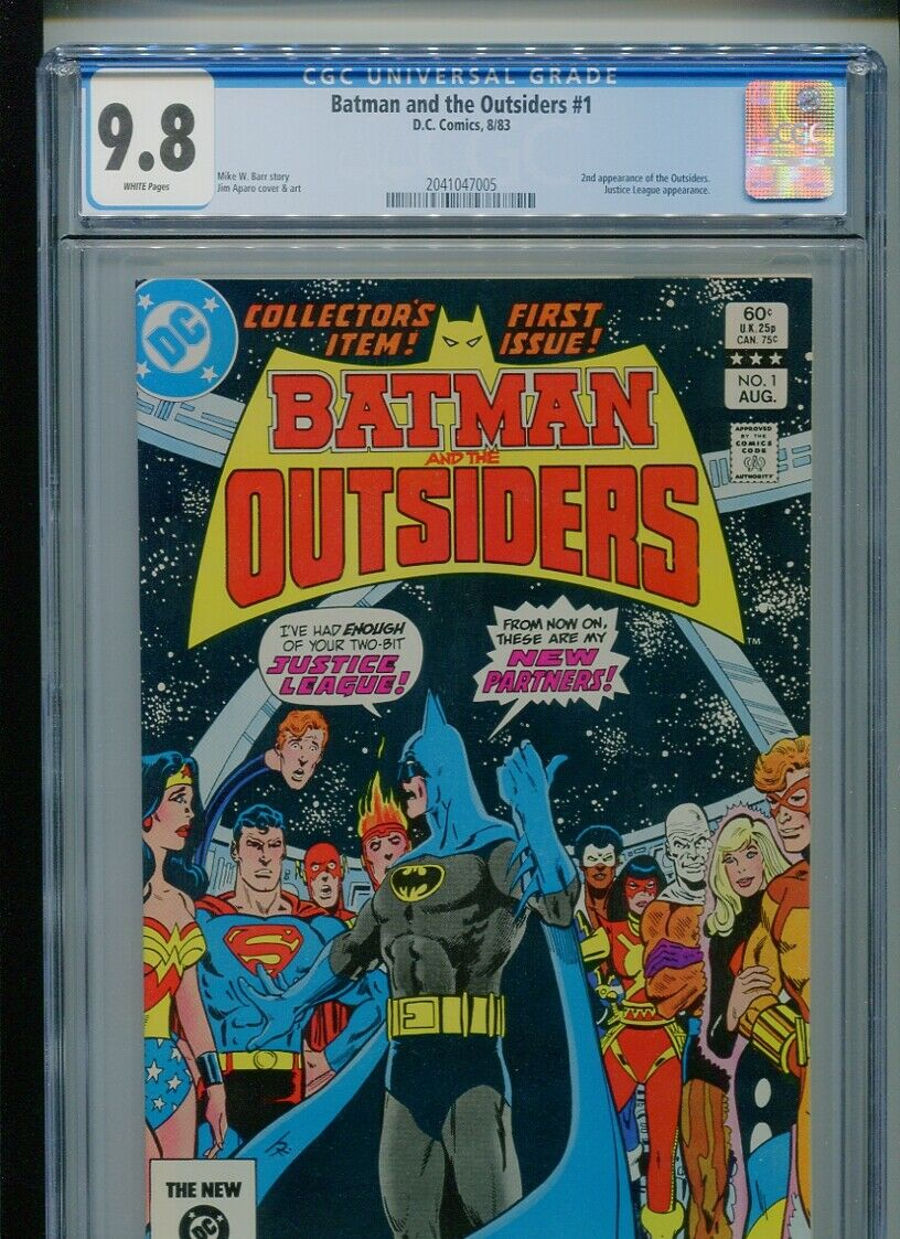Batman and the Outsiders #1 (1983) CGC 9.8 WHITE (2nd app of the Outsiders)