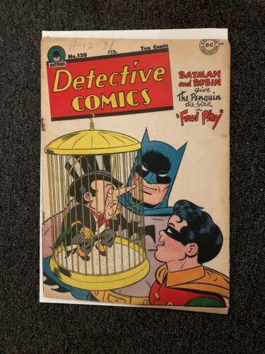 Detective Comics #120 Penguin Cover Batman Robin Gold Age DC No Cgc Rare 1947