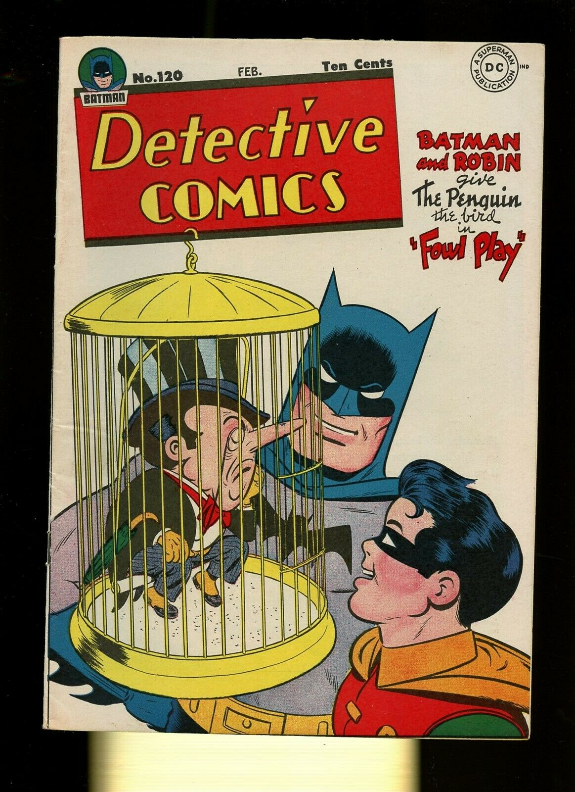 Detective Comics 120 N/G * 1 Book Lot * DC Batman 1947 Penguin Robin Kane