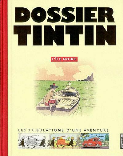 DOSSIER TINTIN L'île noire GRAND FORMAT TBE CASTERMAN 11/2005 (BI4)