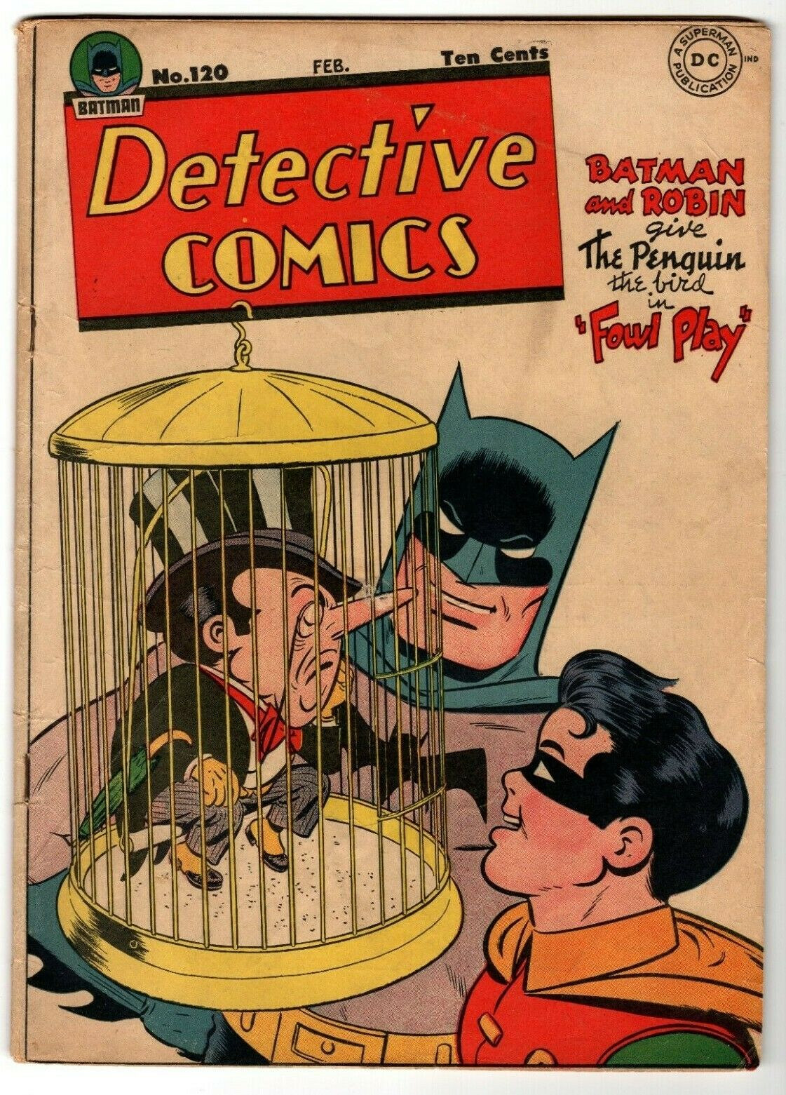 Detective Comics #120 1947 DC Batman & Robin vs The Penguin 5.5 Fine- A12G937